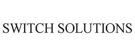 SWITCH SOLUTIONS