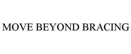 MOVE BEYOND BRACING