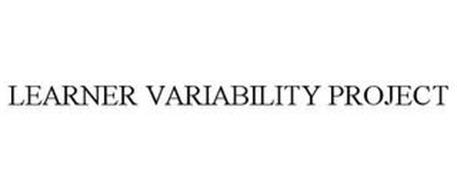 LEARNER VARIABILITY PROJECT