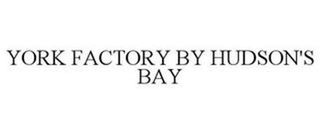 YORK FACTORY BY HUDSON'S BAY
