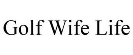 GOLF WIFE LIFE