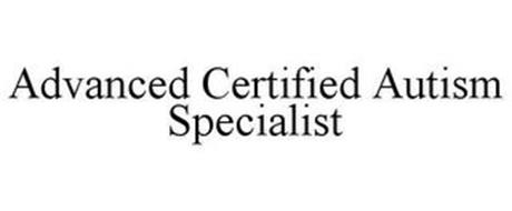 ADVANCED CERTIFIED AUTISM SPECIALIST