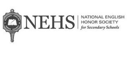 NATIONAL ENGLISH HONOR SOCIETY NEHS NATIONAL ENGLISH HONOR SOCIETY FOR SECONDARY SCHOOLS