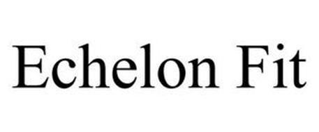 ECHELON FIT