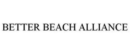 BETTER BEACH ALLIANCE