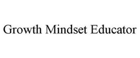 GROWTH MINDSET EDUCATOR