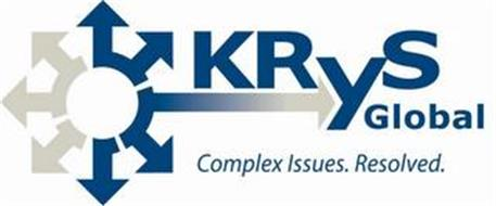 KRYS GLOBAL COMPLEX ISSUES. RESOLVED.