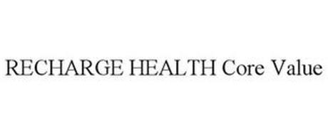 RECHARGE HEALTH CORE VALUE