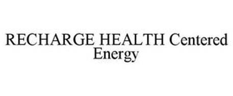 RECHARGE HEALTH CENTERED ENERGY