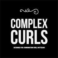 COMPLEX CURLS DESIGNED FOR COMBINATION CURL PATTERNS