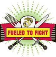 FUELED TO FIGHT