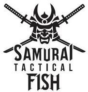 SAMURAI TACTICAL FISH