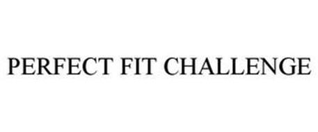 PERFECT FIT CHALLENGE