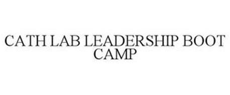 CATH LAB LEADERSHIP BOOT CAMP
