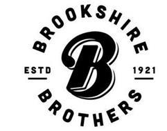 B BROOKSHIRE BROTHERS ESTD 1921