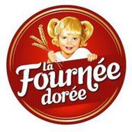 LA FOURNEE DORÉE