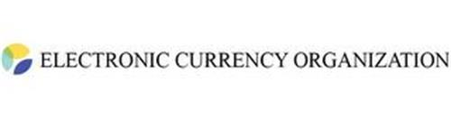 ELECTRONIC CURRENCY ORGANIZATION