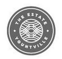 THE ESTATE YOUNTVILLE