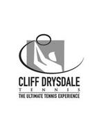 CLIFF DRYSDALE TENNIS THE ULTIMATE TENNIS EXPERIENCE