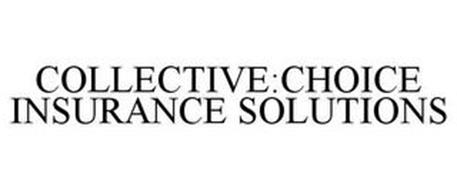 COLLECTIVE:CHOICE INSURANCE SOLUTIONS