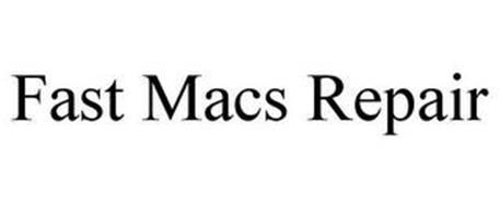 FAST MACS REPAIR