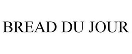 BREAD DU JOUR