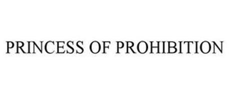 PRINCESS OF PROHIBITION