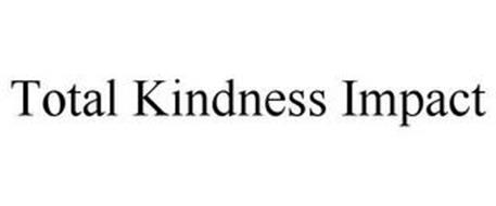 TOTAL KINDNESS IMPACT