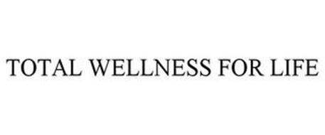 TOTAL WELLNESS FOR LIFE