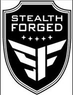 STEALTH FORGED SF