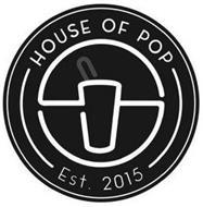 HOUSE OF POP EST. 2015