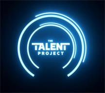 THE TALENT PROJECT