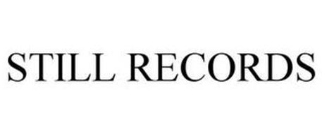STILL RECORDS