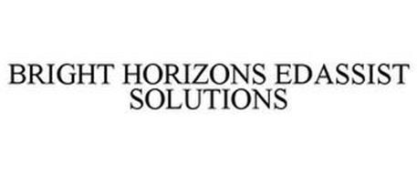 BRIGHT HORIZONS EDASSIST SOLUTIONS Trademark of BRIGHT HORIZONS