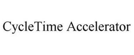 CYCLETIME ACCELERATOR