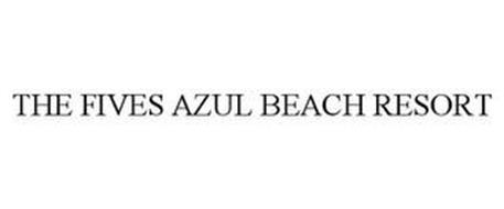 THE FIVES AZUL BEACH RESORT