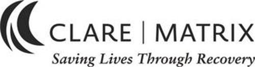 CLARE MATRIX SAVING LIVES THROUGH RECOVERY