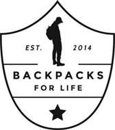 EST. 2014 BACKPACKS FOR LIFE