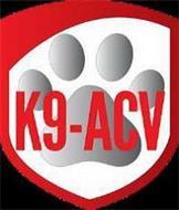 K9-ACV