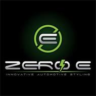 ZERO E INNOVATIVE AUTOMOTIVE STYLING