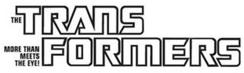 THE TRANS FORMERS MORE THAN MEETS THE EYE!