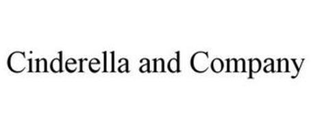 CINDERELLA AND COMPANY