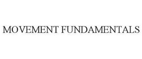 MOVEMENT FUNDAMENTALS