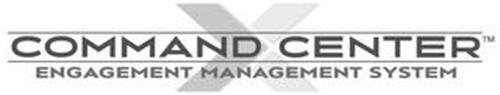 X COMMAND CENTER ENGAGEMENT MANAGEMENT SYSTEM