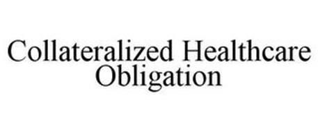 COLLATERALIZED HEALTHCARE OBLIGATION