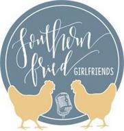SOUTHERN FRIED GIRLFRIENDS