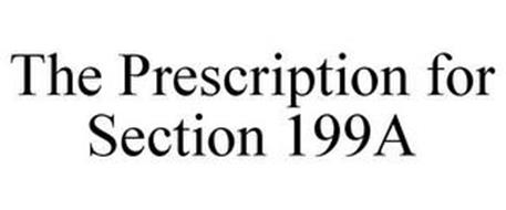 THE PRESCRIPTION FOR SECTION 199A