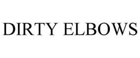 DIRTY ELBOWS