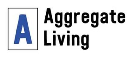 A AGGREGATE LIVING