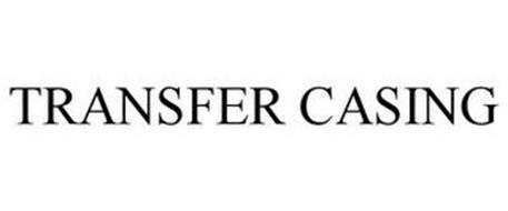 TRANSFER CASING
